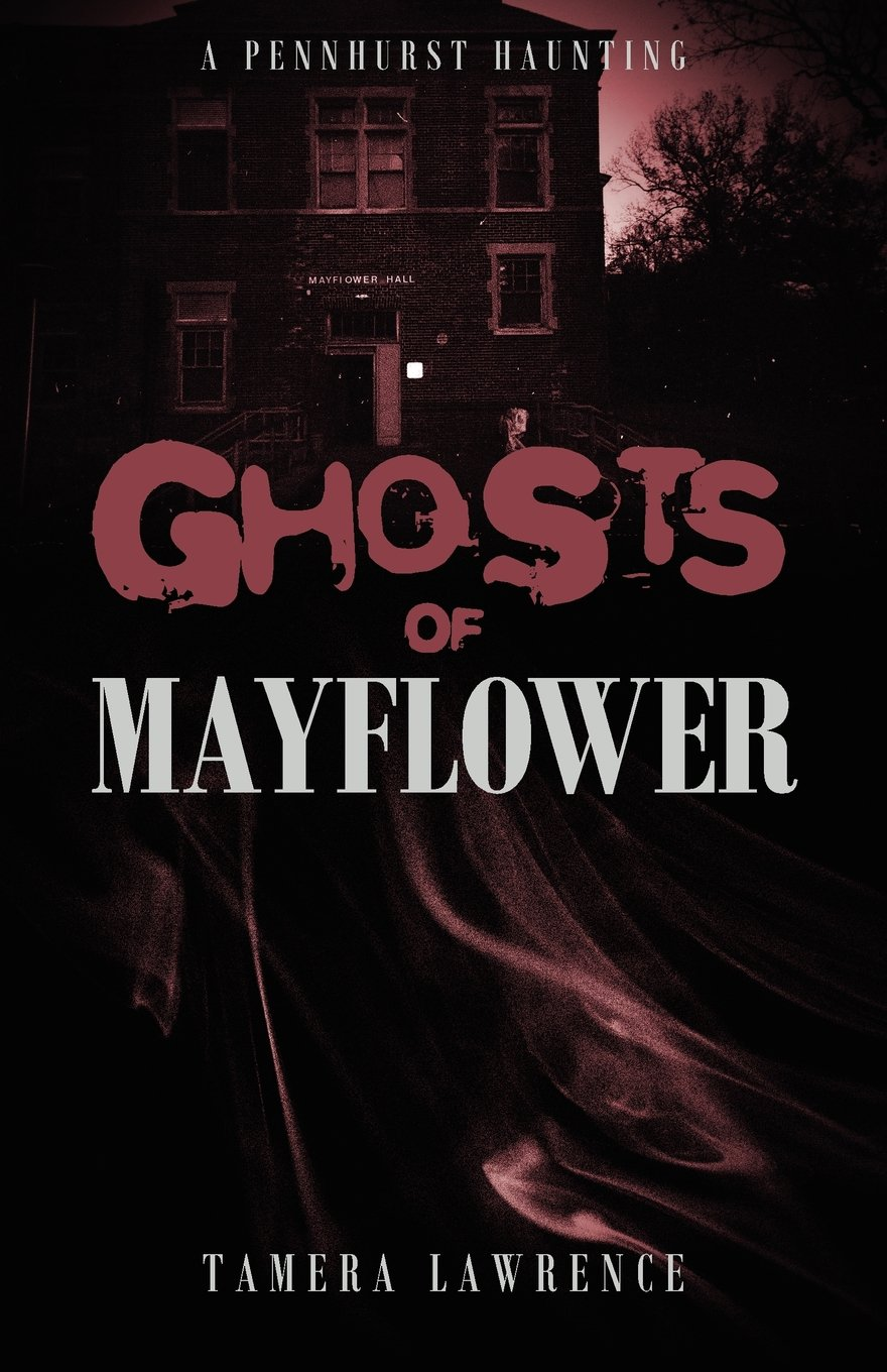 Read Online Ghosts of Mayflower: A Pennhurst Haunting ebook