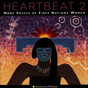 Heartbeat. 2, More voices of First Nations women
