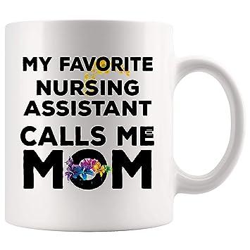 Amazon.com: My Favorite Calls Mom Nursing Assistant Mug ...