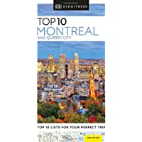 Top 10 Montreal and Quebec City