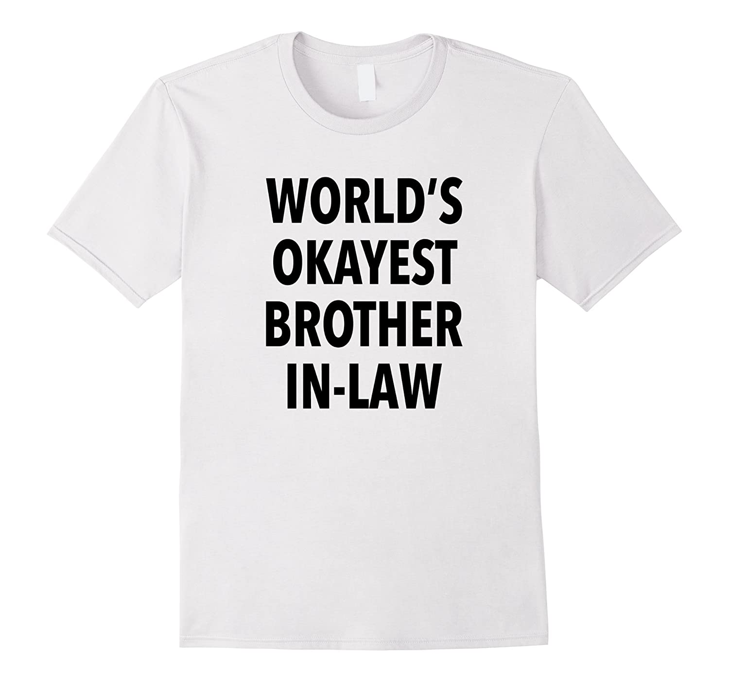 World Okayest Brother T-Shirt-Vaci