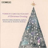 A Christmas Greeting [Bach Collegium Japan; Masato Suzuki; Masaaki Suzuki] [Bis: BIS2291]