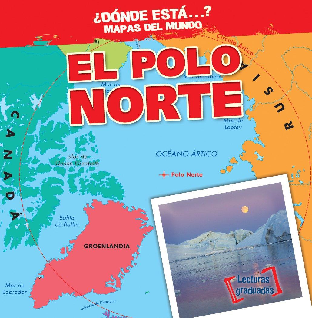 El Polo Norte / The North Pole Dónde está ? Mapas del mundo/ Where ...