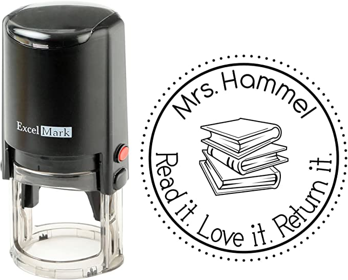 """Personalized library stamp saying """"Mrs. Hammel. Read it. Love it. Return it."""""""