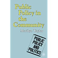 Public Policy in the Community (Public Policy and Politics)