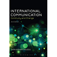 International Communication: Continuity and Change (English Edition)