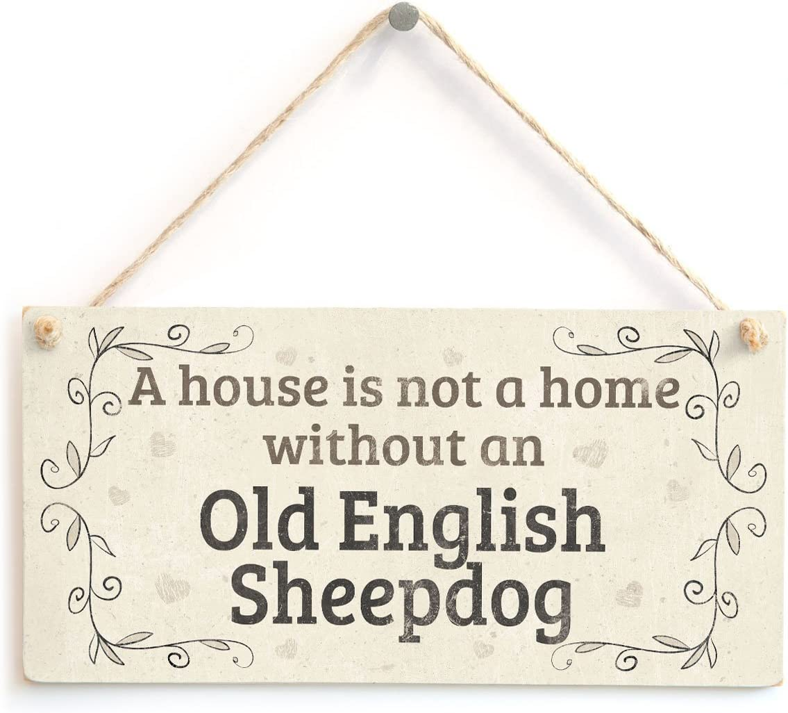 """Meijiafei A House is Not A Home Without an Old English Sheepdog - Rustic Style PVC Dog Sign/Plaque 10""""x5"""""""