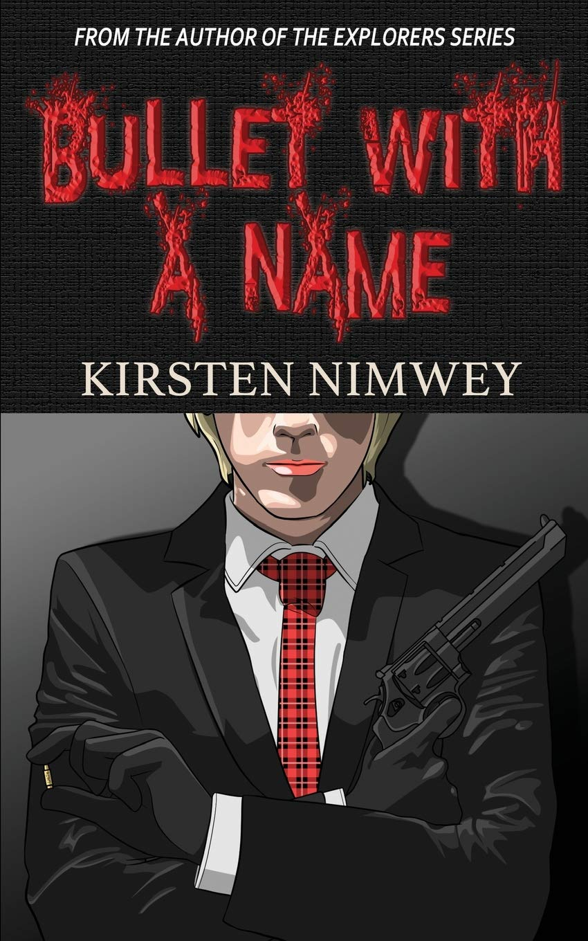 Bullet With A Name (Tagalog Edition): Kirsten Nimwey: 9781982011222
