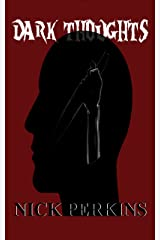 Dark Thoughts Kindle Edition