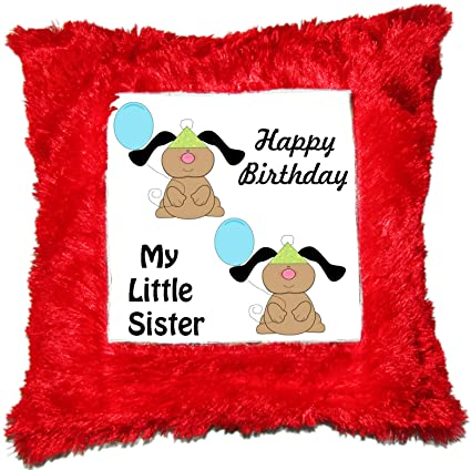 Buy Happy Birthday My Little Sister Printed Square Shaped