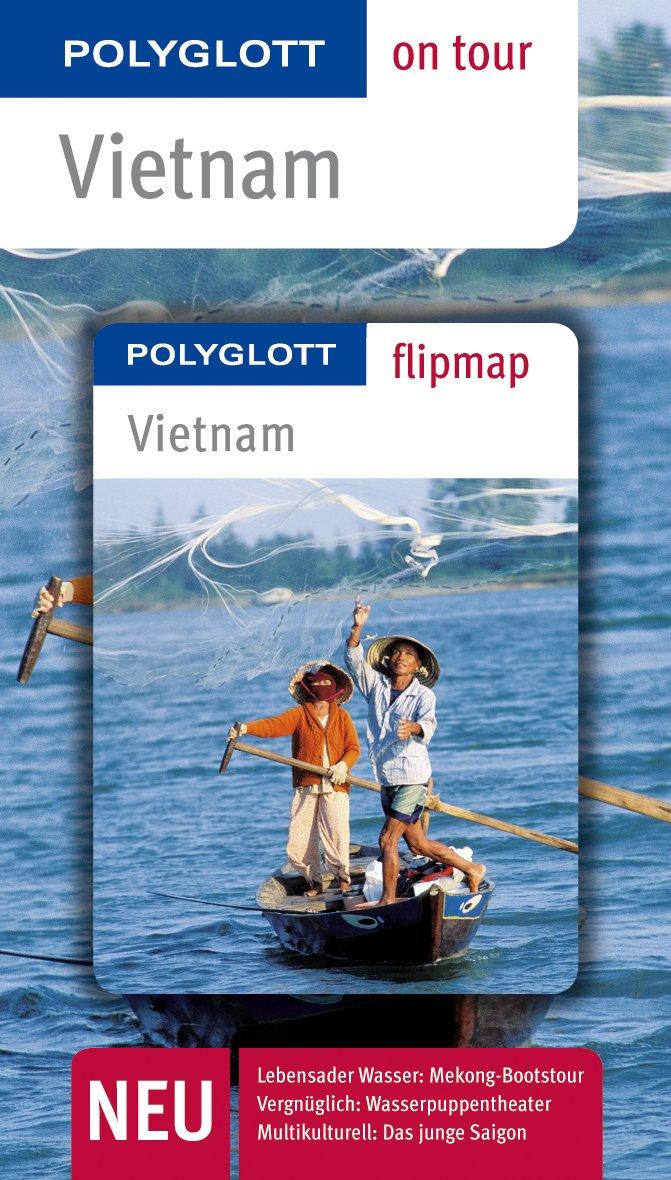 polyglott-on-tour-reisefhrer-vietnam-polyglott-on-tour-mit-flipmap