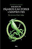 Los Juegos del Hambre. Balada de pájaros cantores y serpientes