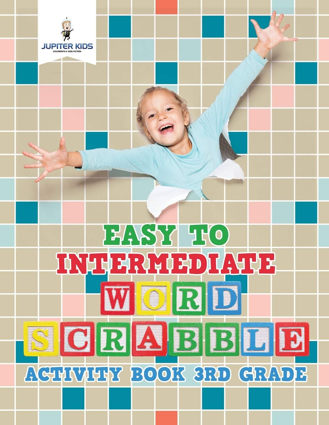 Easy to Intermediate Word Scrabble Activity Book 3rd Grade: Amazon.es: Kids, Jupiter: Libros en idiomas extranjeros