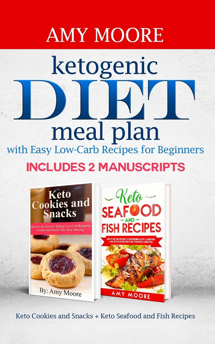 Buy Ketogenic Diet Meal Plan With Easy Low Carb Recipes For Beginners Keto Cookies And Snacks Keto Seafood And Fish Recipes Book Online At Low Prices In India Ketogenic Diet Meal