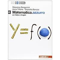Matematica.azzurro. Con maths in english. Per le Scuole superiori. Con espansione online: 4