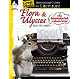 Flora & Ulysses: The Illuminated Adventures: An Instructional Guide for Literature - Novel Study Guide for Literature with Cl