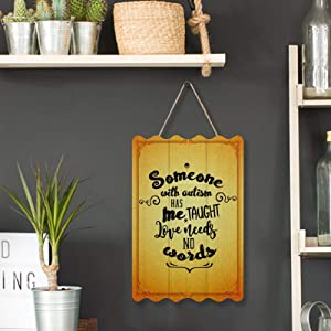 Free Brand Printed Wood Sign Plaque Wall Art Sign Printed Wood Hanging Sign Someone with Autism Has Taught Me Love Needs No Words Wall Hanging, Wood Plaque Bathroom Home Wall Decor Sign Size 11.87.9