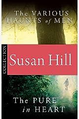 Simon Serrailler Bundle: The Pure in Heart/The Various Haunts of Men (English Edition) eBook Kindle