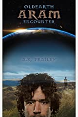 OldEarth ARAM Encounter (OldEarth Encounter Book 1) Kindle Edition