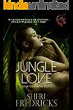 Jungle Love: A quickie-read novellette (Jungle Island Book 3)