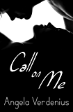 Call On Me (The Mackay Sisters Book 1)