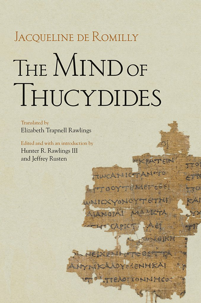 The Mind of Thucydides (Cornell Studies in Classical Philology Book 62) por Jacqueline de Romilly