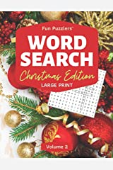 Word Search: Christmas Edition Volume 2: Large Print (Fun Puzzlers Large Print Word Search Books for Adults) Paperback