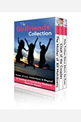 The Girlfriends' Collection: Stories of Love, Motherhood, & Beyond! Kindle Edition