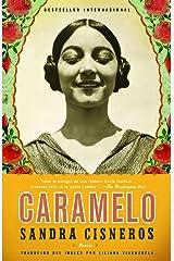 Caramelo: En Espanol (Spanish Edition) Kindle Edition