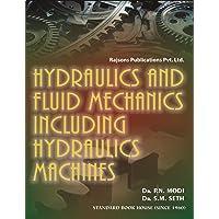 Hydraulics & Fluid Mechanics Including Hydraulics Machines