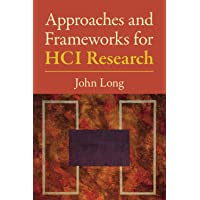 Approaches and Frameworks for HCI Research