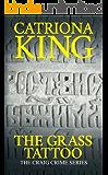 The Grass Tattoo (The Craig Crime Series Book 2)