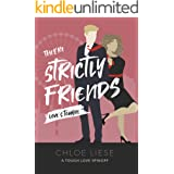 They're Strictly Friends (Tough Love Spinoff Book 1)