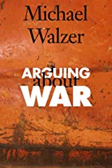 Arguing About War Kindle Edition