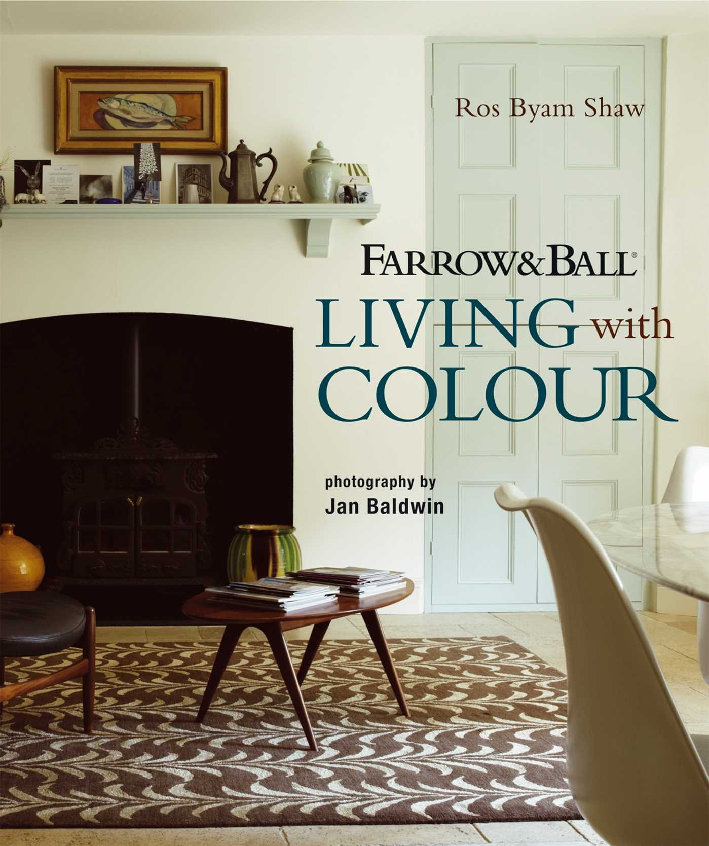 Farrow & Ball Living with Colour: Amazon.co.uk: Ros Byam Shaw ...