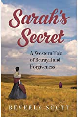 Sarah's Secret: A Western Tale of Betrayal and Forgiveness Paperback