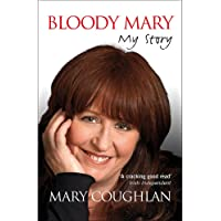 Bloody Mary: My Story