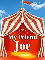 My Friend Joe
