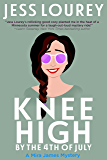 Knee High by the Fourth of July (A Mira James Mystery Book 3)