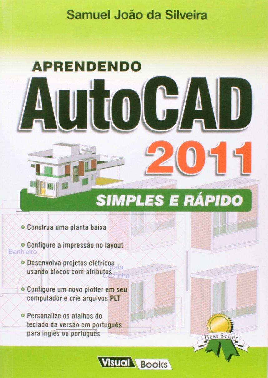 Aprendendo Autocad 2011 - Simples E Rapido Em Portuguese do Brasil ...