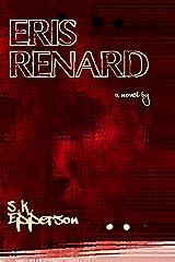 Eris Renard Kindle Edition