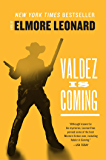 Valdez Is Coming: A Novel