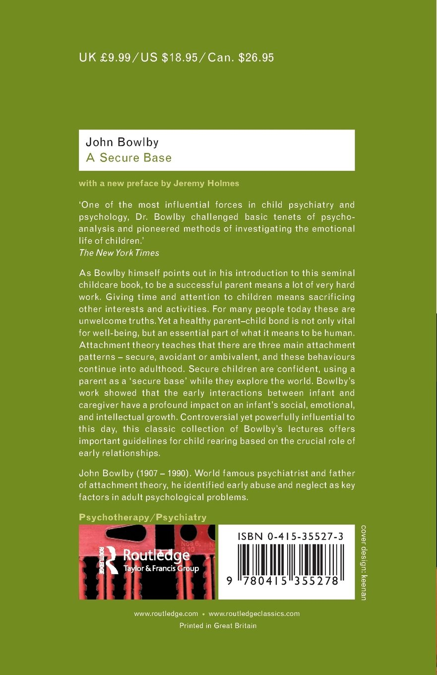 A secure base routledge classics john bowlby 8601300257945 a secure base routledge classics john bowlby 8601300257945 amazon books fandeluxe Image collections