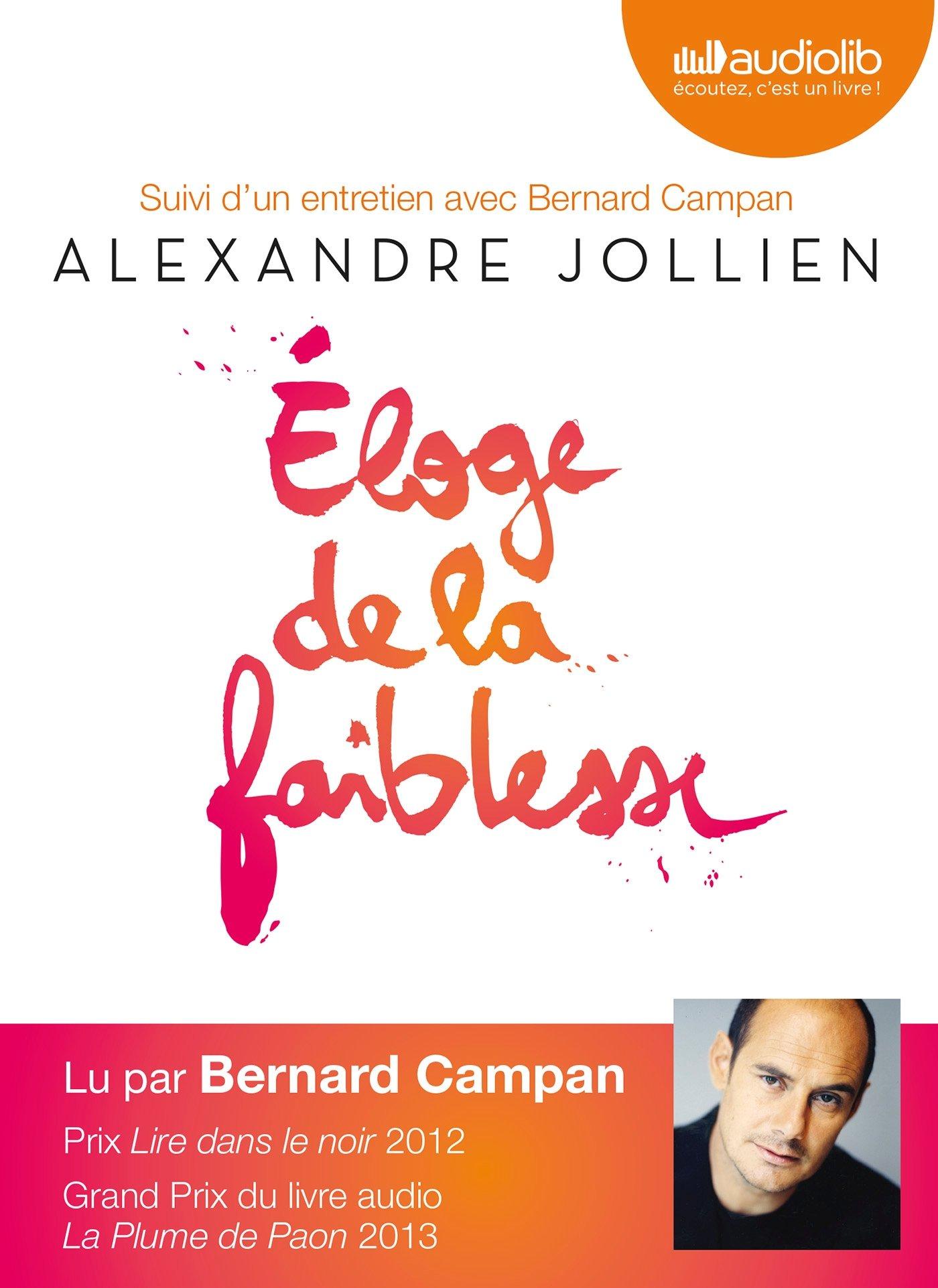 [EBOOKS AUDIO] ALEXANDRE JOLLIEN Éloge de la faiblesse [2012] [mp3 192 kbps]