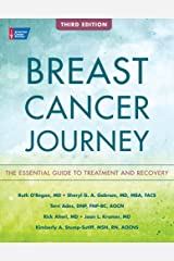 Breast Cancer Journey: The Essential Guide to Treatment and Recovery Paperback