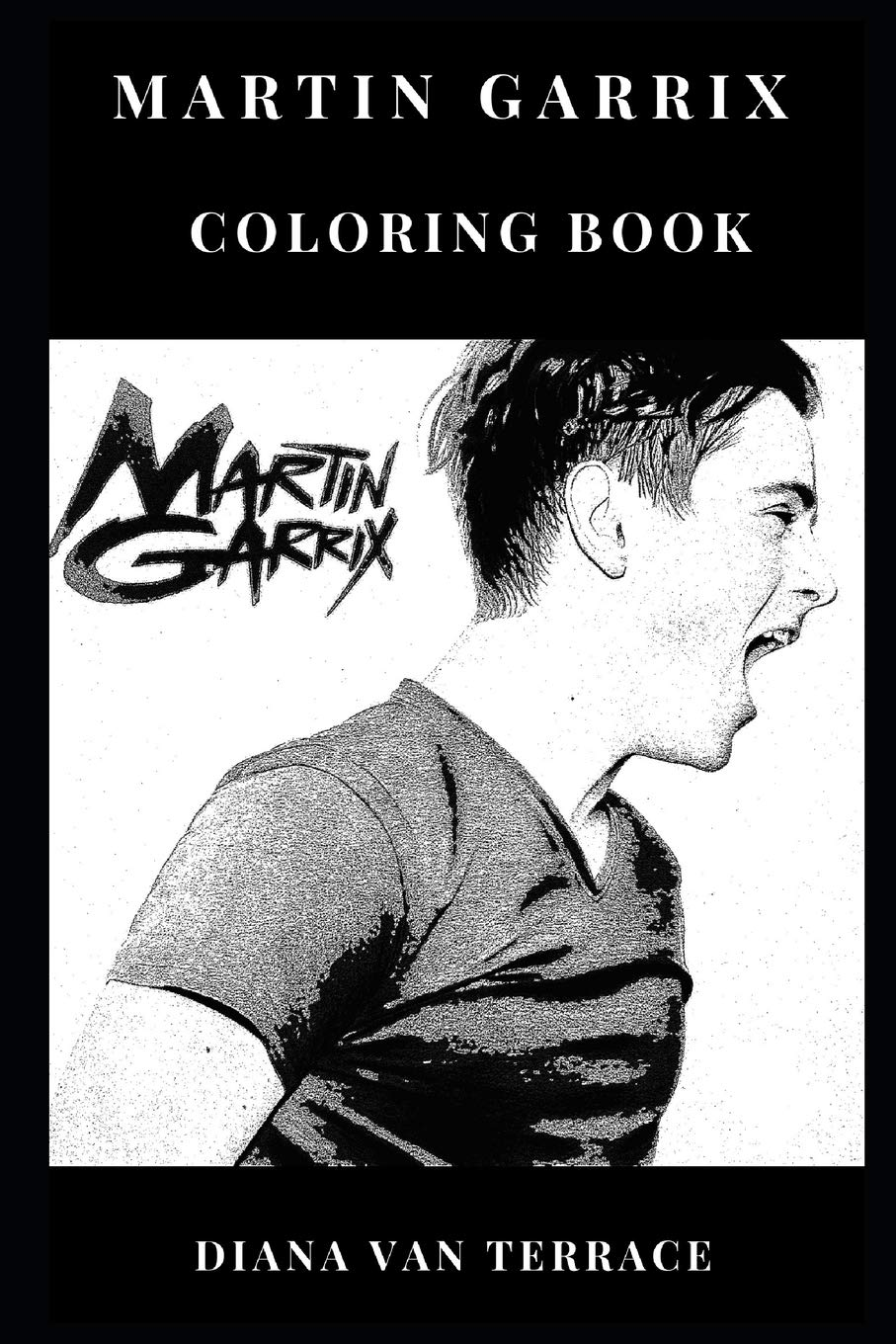 Martin Garrix Coloring Book: Musical Wonderkid and EDM ...