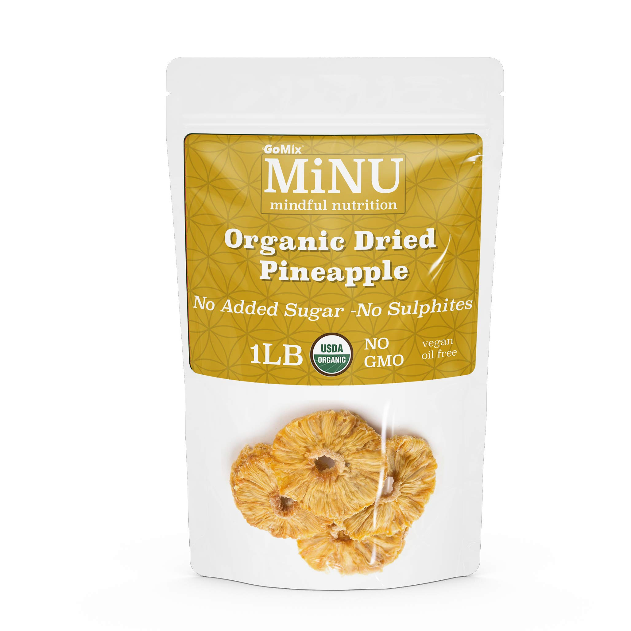 GoMix Organic Dried Pineapple 16 oz (1 lb), No Sulphur, No Added Sugar, MiNU Mindful Nutrition Superfood, Raw, Protein, Paleo, Keto, Vegan, NonGMO, Gluten Free No Nonsense! by GoMix
