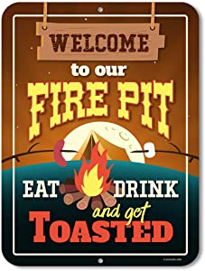 Honey Dew Gifts Funny Camping Signs, Welcome to Our Fire Pit Eat Drink and Get Toasted, 9 x 12 inch Novelty Tin Camper Decor
