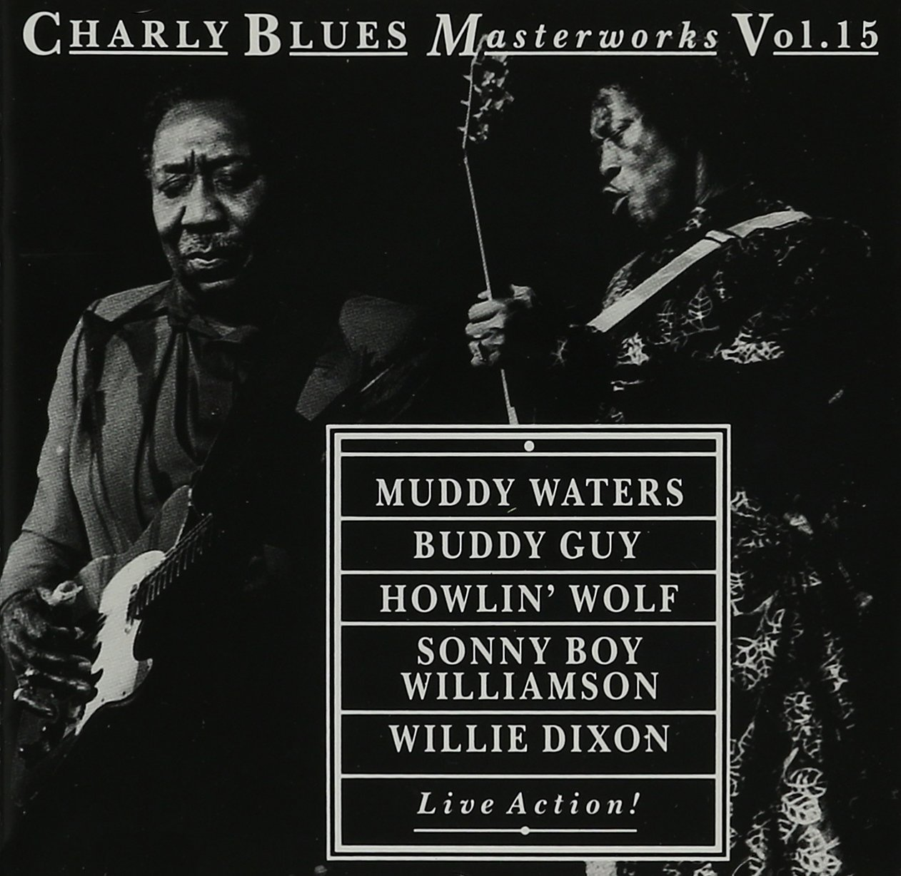 Charly Blues Masterworks, Vol. 15, Live Action!