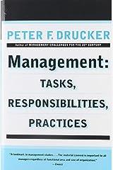 Management: Tasks, Responsibilities, Practices Paperback